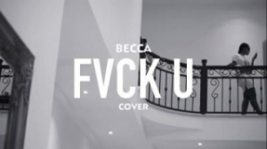 Becca - Fvck You (Cover)